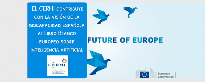 el-cermi-contribuye-al-libro-blanco-europeo-sobre-inteligencia-artificial